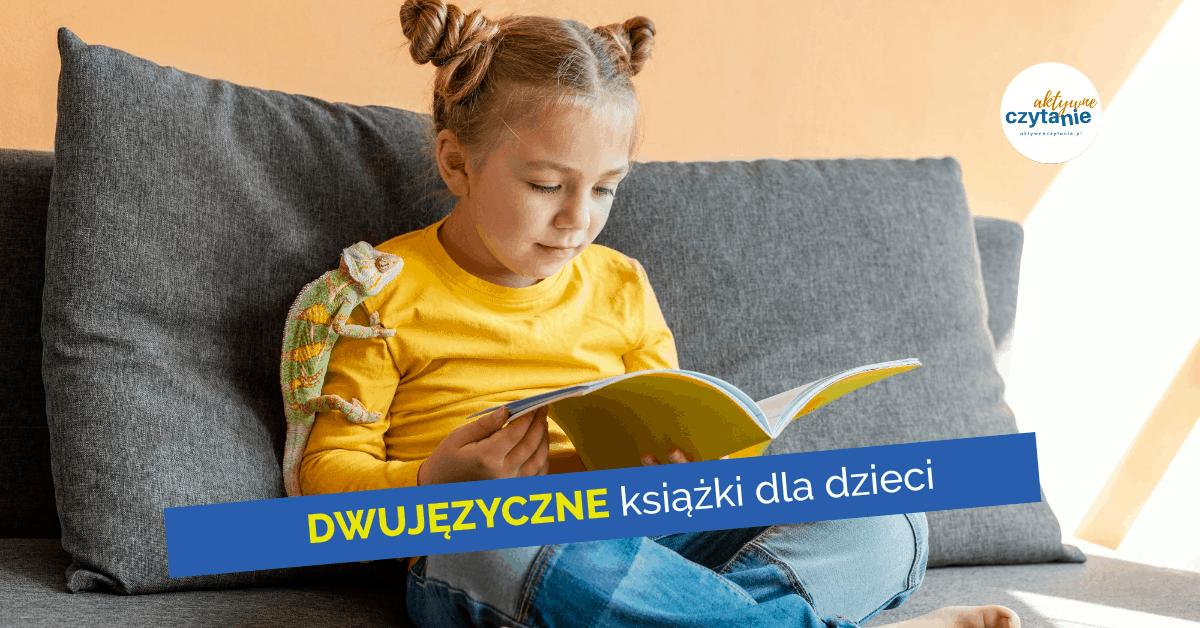 dwujezyczne-ksiazki-dla-dzieci-wspierajace-nauke-jezykow