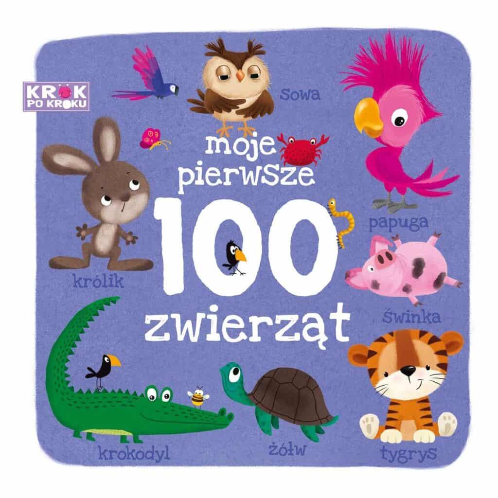 krok-po-kroku-moje-pierwsze-100-zwierzat-b-iext58554102