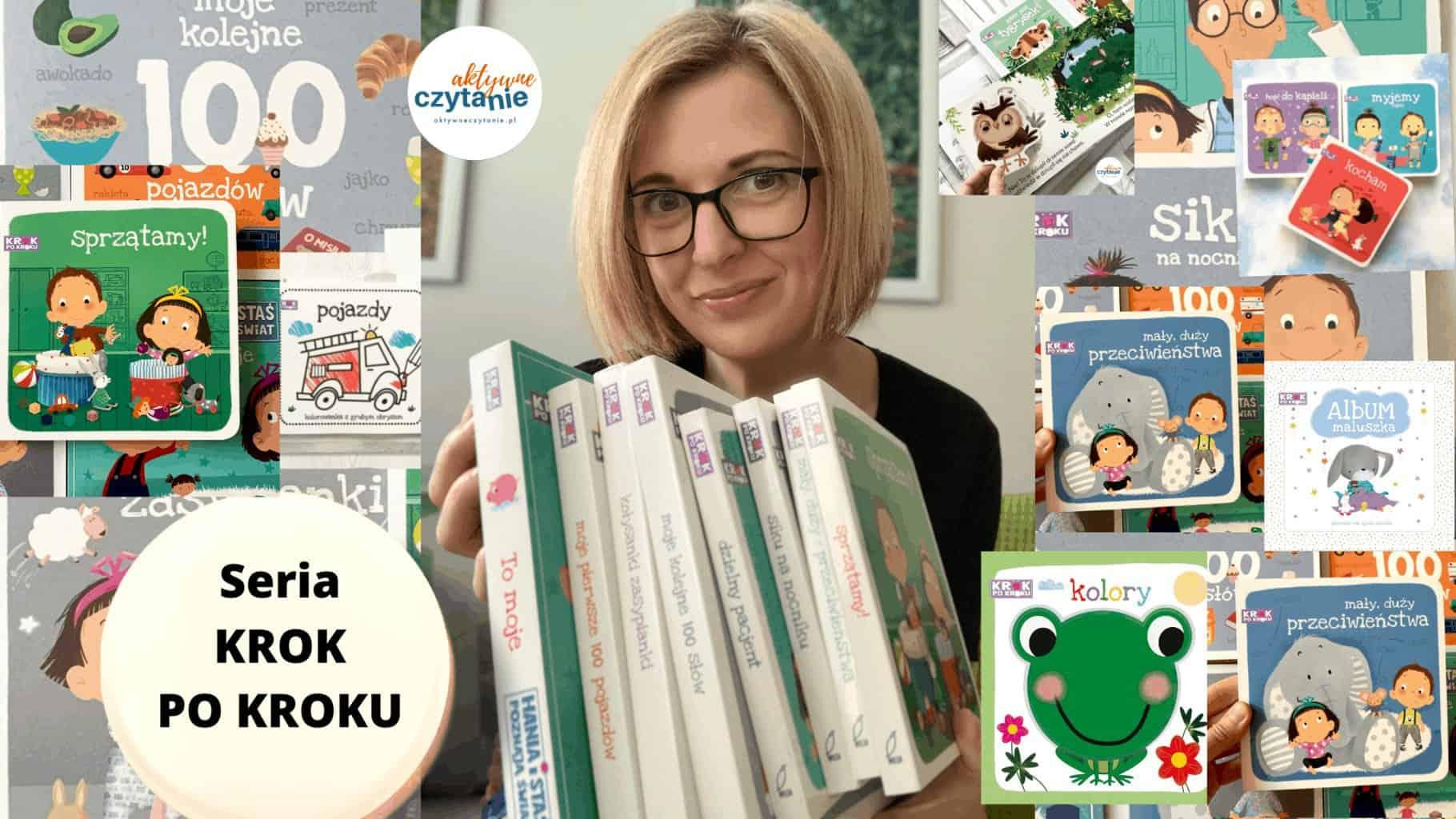 seria krok pokroku recenzja kolejnosc ksiazki dla dzieci pierwsze ksiazeczki