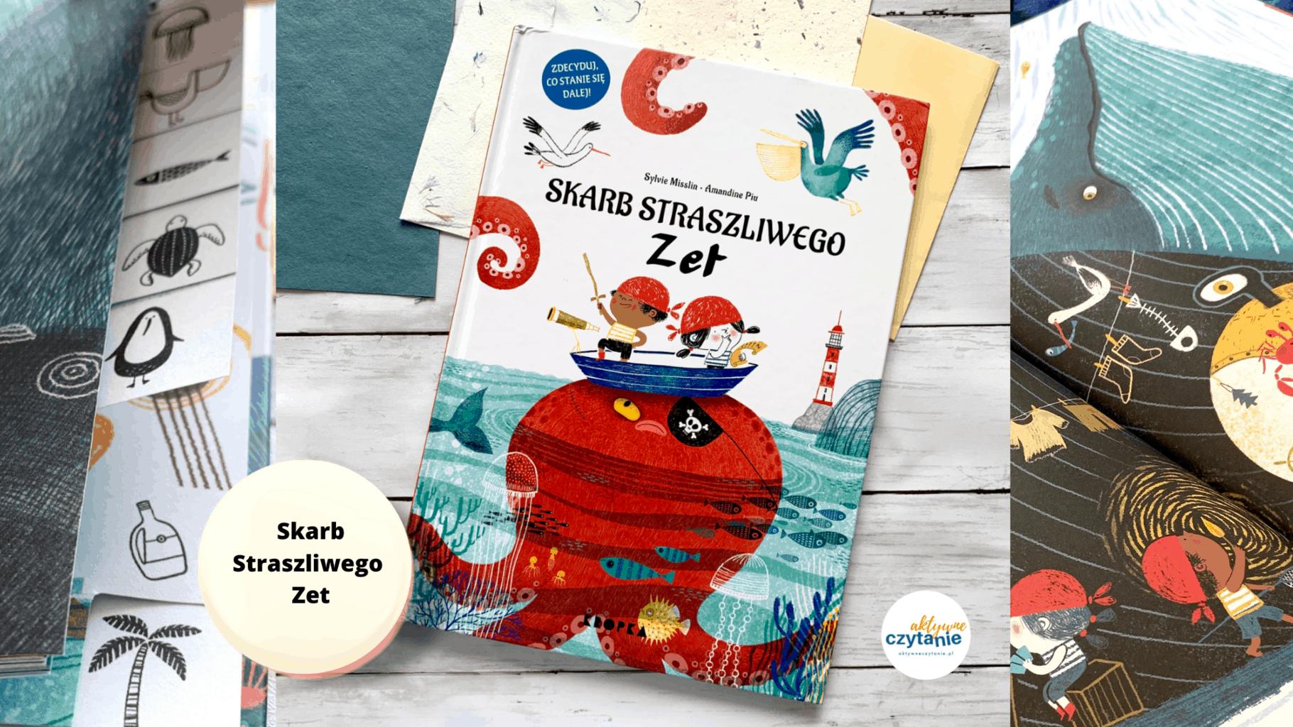 skarb straszliwego zet recenzja ksiazki dla dzieci 3-4-5-6 lat aktywne czytanie