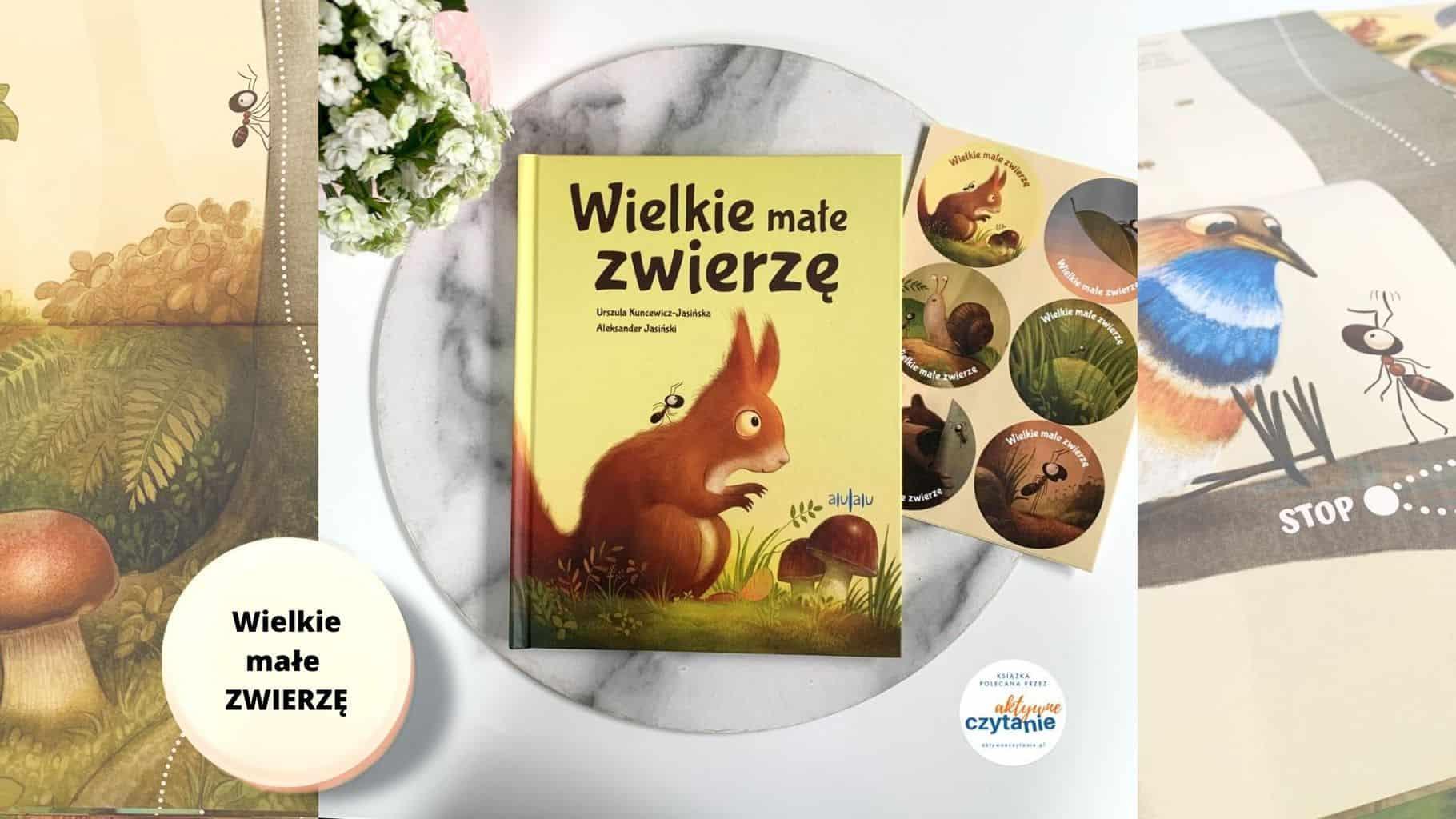 wielkie male zwierze recenzja ksiazki dla dzieci