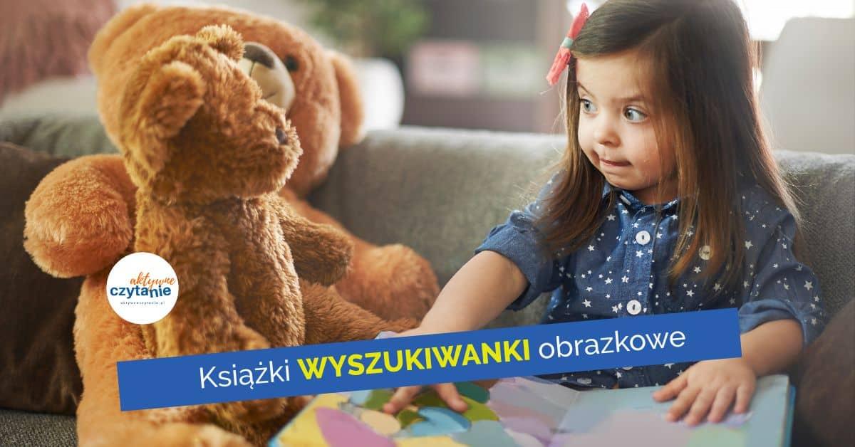 wyszukiwanki ksiazki dla dzieci naspostrzegawczosc