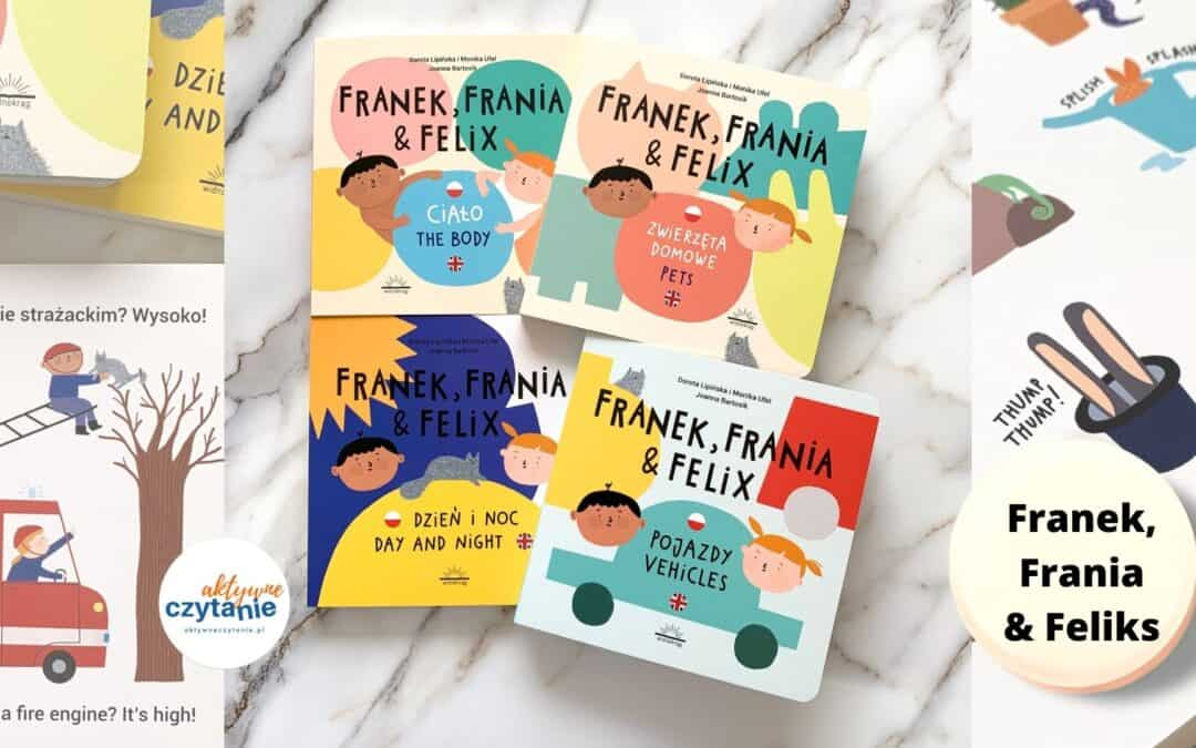 "Seria polsko-angielska ""Franek, Frania & Felix"""