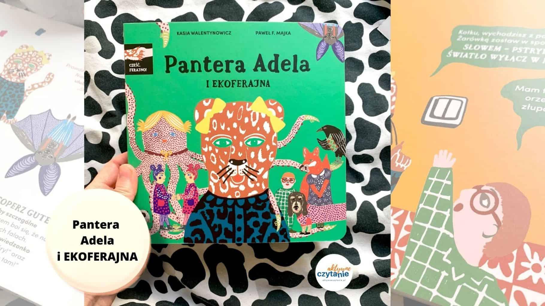 ksiazki dla dzieci pantera adela iekoferajna recenzja