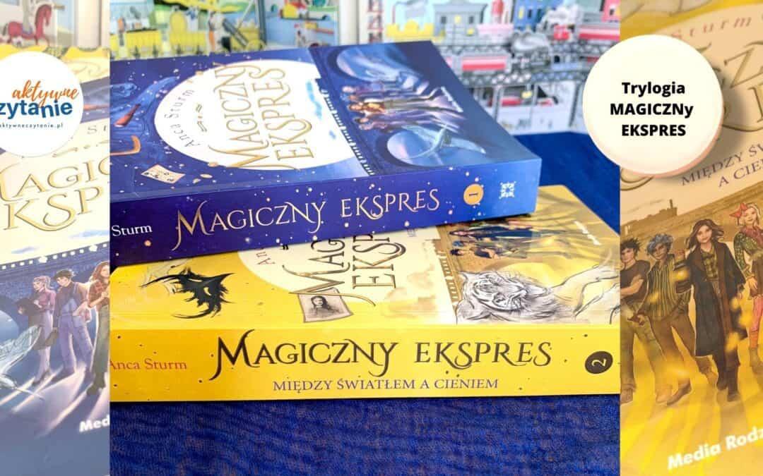 Magiczny Ekspres. Trylogia inspirowana Harrym Potterem