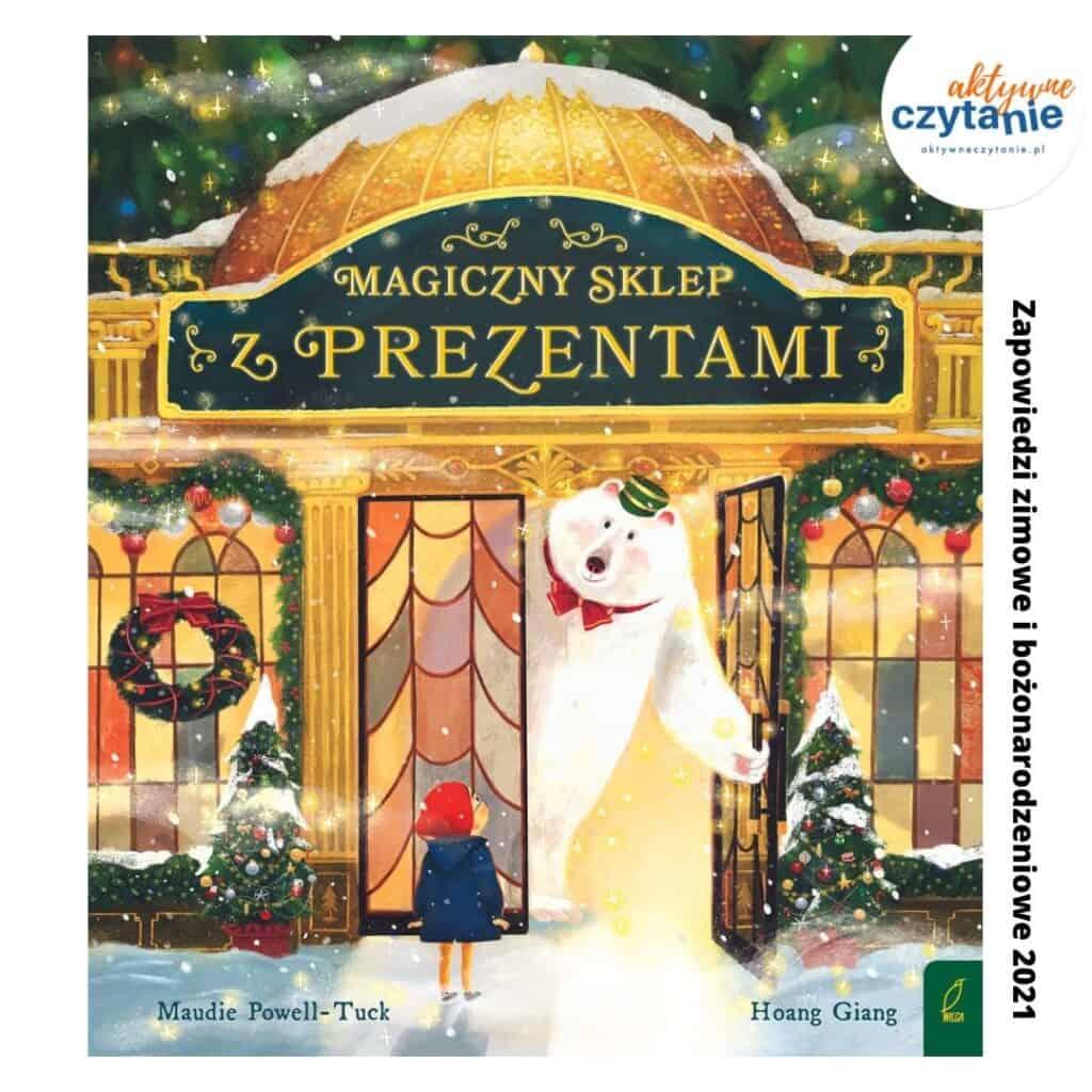 magiczny sklep zprezentami zapowiedzi ksiazki dla dzieci 2021