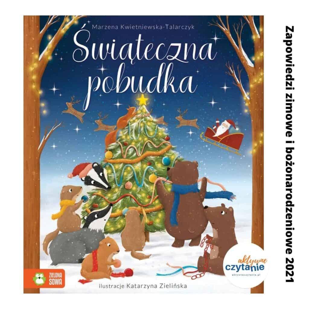 swiateczna pobudka zapowiedzi ksiazki dla dzieci zima 2021