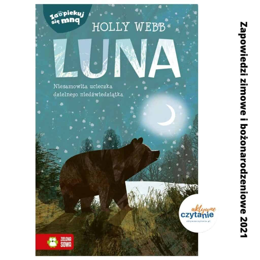 zapowiedzi ksiazki dla dzieci zima 2021 holly webb luna