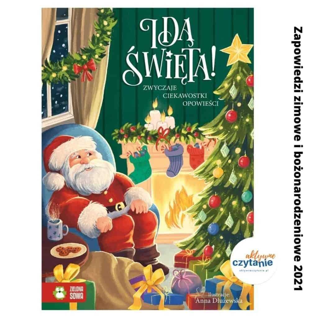 zapowiedzi ksiazki dla dzieci zima 2021 ida swieta zwyczaje ciekawostki opowiesci