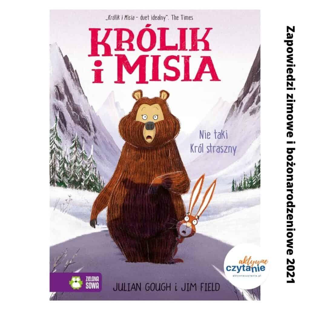 zapowiedzi ksiazki dla dzieci zima 2021 krolik imisia nietaki krol straszny