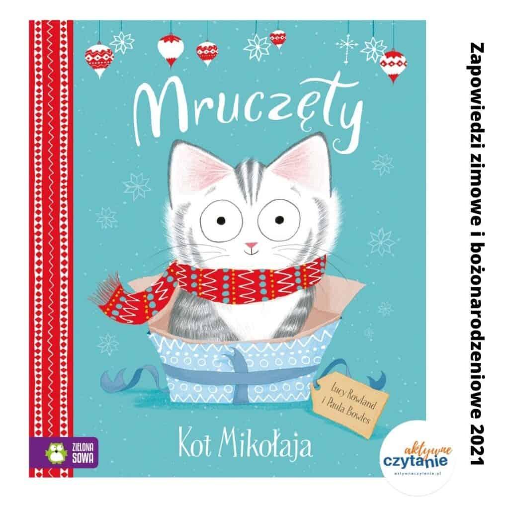 zapowiedzi ksiazki dla dzieci zima 2021 mruczety kot mikolaja