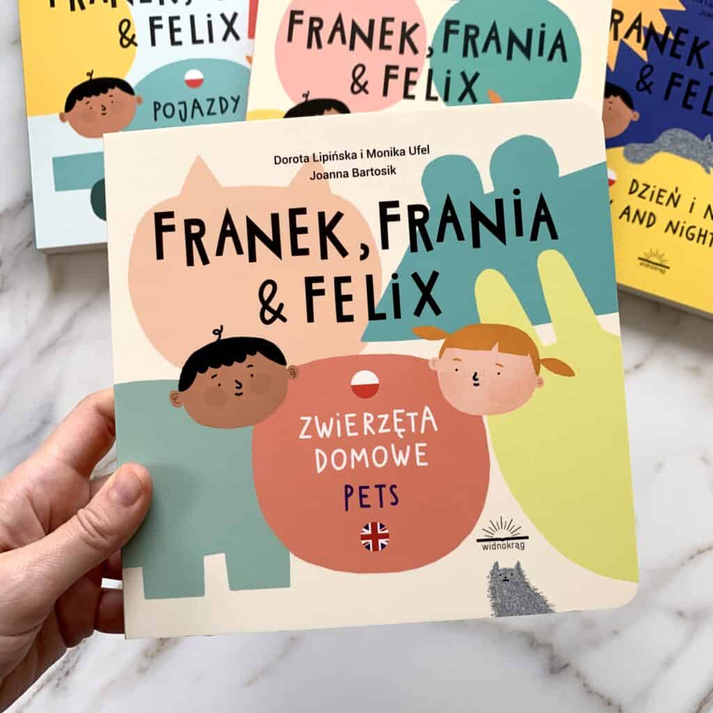 zwierzeta domowe franek frania ifeliks polsko angielskie ksiazki dla dzieci recenzja