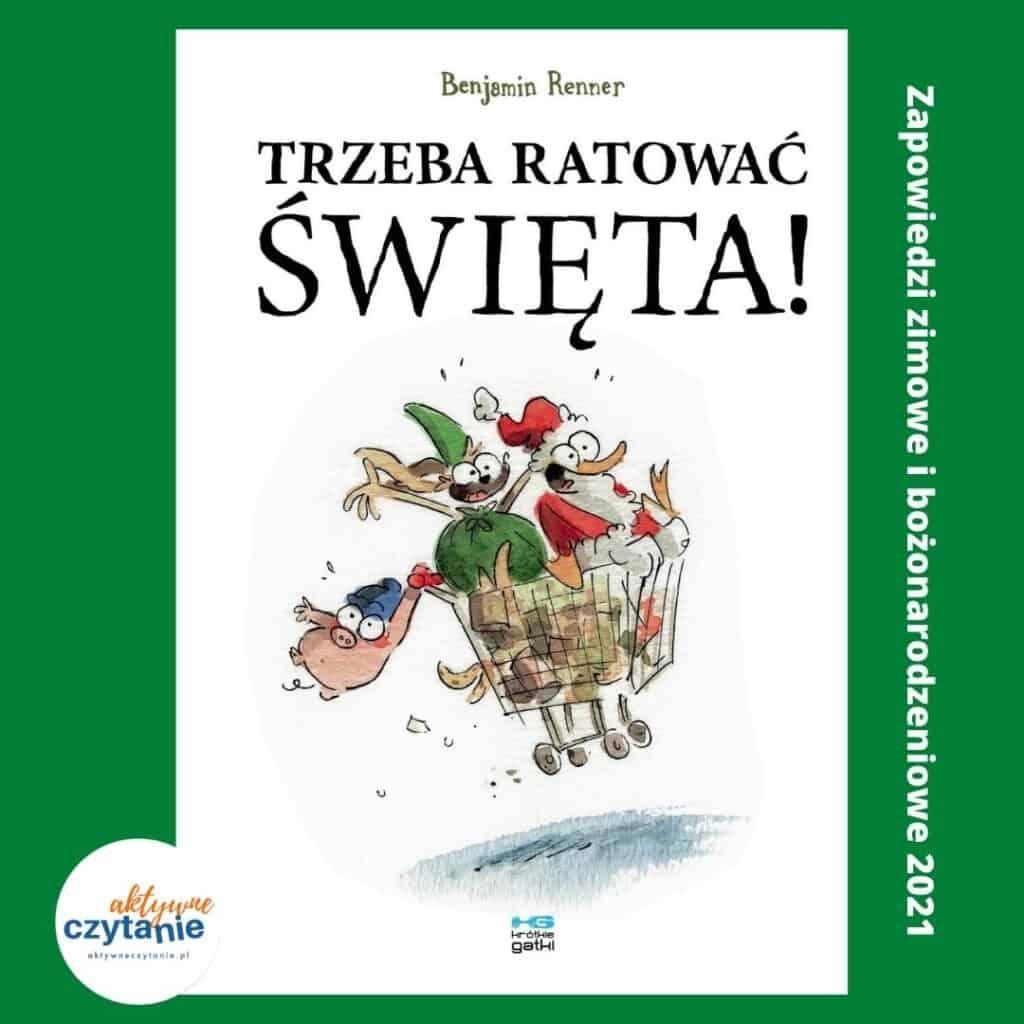 trzeba ratowac swieta ksiazki dla dzieci komiks zima zapowiedzi 2021